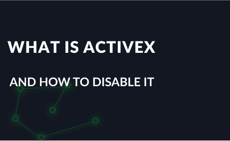 What is ActiveX and how to disable it