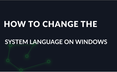 How to change the system language on Windows