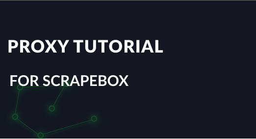 How to set up ScrapeBox with an elite proxy?