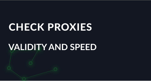 How to check proxies. Proxy check for validity and speed