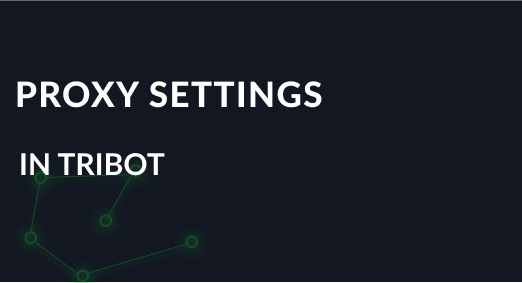 How to set up a proxy on TriBot for RuneScape