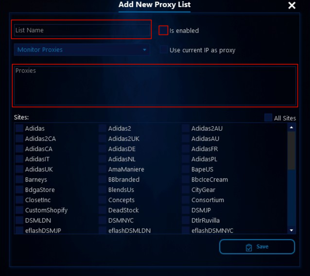 Enter the list name. Choose the required sites to work with proxies