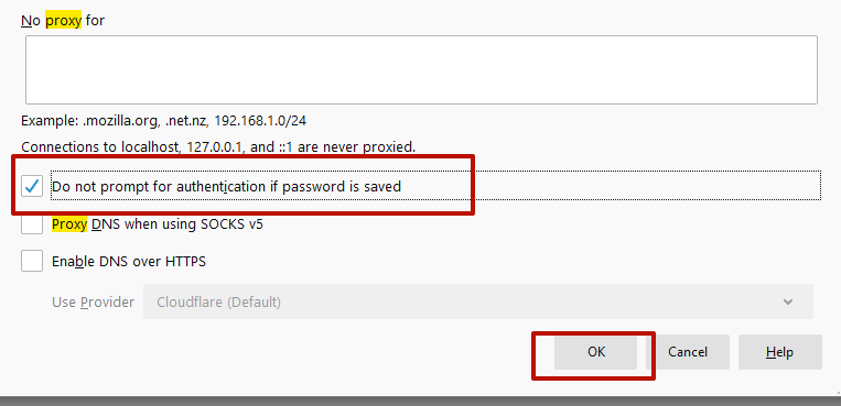Put a checkmark on the menu «Do not prompt for authentication if a password is saved» and click «OK»